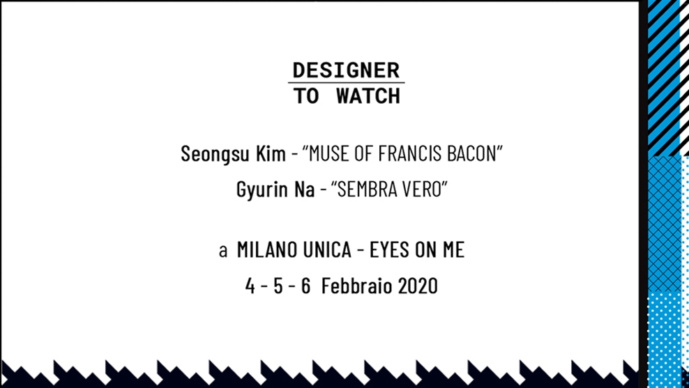 THE DESIGNERS TO WATCH OF ISTITUTO SECOLI EXHIBIT AT 'EYES ON ME' IN MILANO UNICA