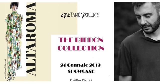AD ALTAROMA_SHOWCASE THE RIBBON COLLECTION DI GAETANO POLLICE